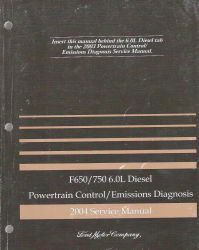 2004 Ford 6.0L Diesel  Engine Shop Manual (Installed in F-650 & F-750)