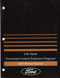 2005 Ford 6.0L Diesel Powertrain /Emissions Diagnosis Manual