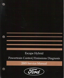 2005 Ford Escape Hybrid Powertrain Control and Emissions Diagnosis Service Manual