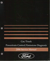 2006 Ford Car/Truck Powertrain Control and Emissions Diagnosis Service Manual