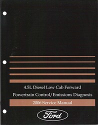 2006 Ford 4.5L Diesel Low Cab Forward Powertrain and Emissions Diagnosis Factory Manual