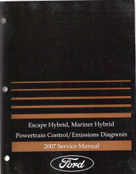 2007 Ford Escape Hybrid, Mariner Hybrid Powertrain Control / Emissions Diagnosis Service Manual