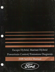 2008 Ford Escape Hybrid, Mariner Hybrid Powertrain Control/ Emissions Diagnosis Service Manual