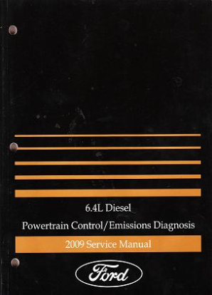 2009 Ford Powertrain Control/Emissions Diagnosis Factory Service Manual - 6.4L Diesel Engines