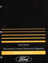 2010 Ford 6.0L Diesel Powertrain Control and Emissions Diagnosis Factory Service Manual