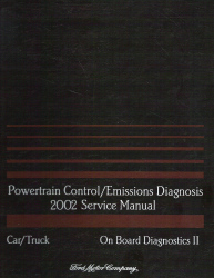 2002 Ford Car/Truck OBD-II Powertrain Control and Emissions Diagnosis Service Manual