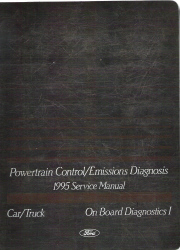 1995 Ford Car/ Truck Powertrain Control/Emission Diagnosis Factory Service Manual