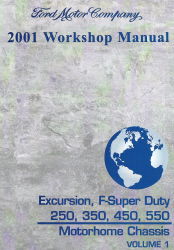 2001 Ford Excursion, F250, F350, F450, F550 & F-Super Duty (Motorhome Chassis) Factory Workshop Manual - 2 Volume Set