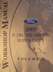 2005 Ford F-250, 350, 450, 550 Super Duty Factory Workshop Manual - 4 Volume Set