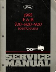 1995 Ford F&B 700-800-900 Body & Chassis Service Manual