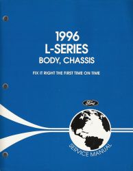 1996 Ford L-Series Body and Chassis Factory Service Manual