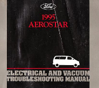 1995 Ford Aerostar - Electrical and Vacuum Troubleshooting Manual