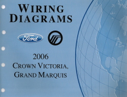 2006 Ford Crown Victoria & Mercury Grand Marquis Wiring Diagrams Manual