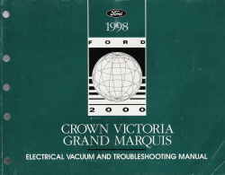 1998 Ford Crown Victoria & Mercury Grand Marquis Electrical Vacuum and Troubleshooting Manual