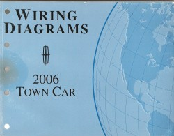 2006 Lincoln Town Car- Wiring Diagrams