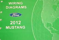 2012 Ford Mustang Factory Wiring Diagrams Manual