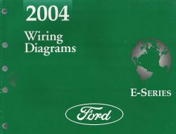 2004 Ford E-Series (Econoline Van) - Wiring Diagrams