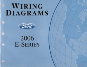 2006 Ford E-Series (Econoline Van) - Wiring Diagrams