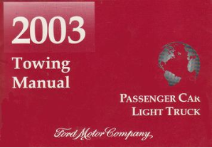 2003 Ford Passenger Car and Light Truck Factory Towing Manual