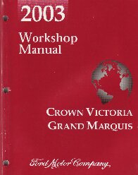 2003 Ford Crown Victoria, Mercury Grand Marquis Workshop Manual