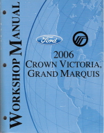 2006 Ford Crown Victoria, Mercury Grand Marquis Factory Workshop Manual