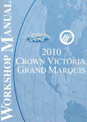 2010 Ford Crown Victoria and Mercury Grand Marquis Factory Workshop Manual