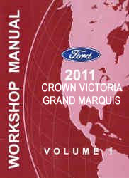 2011 Ford Crown Victoria & Mercury Grand Marquis Factory Workshop Manual