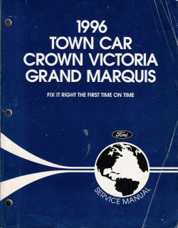 1996 Lincoln Town Car, Ford Crown Victoria, Mercury Grand Marquis Factory Service Manual