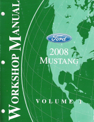 2008 Ford Mustang Factory Workshop Manual - 2 Volume Set