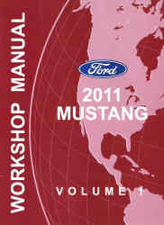 2011 Ford Mustang Factory Service Manual - 2 Volume Set