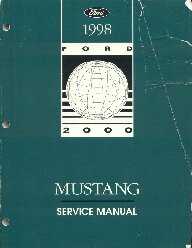 1998 Ford Mustang Factory Service Manual
