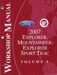 2007 Ford Explorer, Mercury Mountaineer, Explorer Sport Trac Factory Workshop Manual - 2 Volume Set