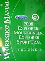 2008 Ford Explorer, Explorer Sport Trac & Mercury Mountaineer Factory Workshop Manual - 2 Vol. Set
