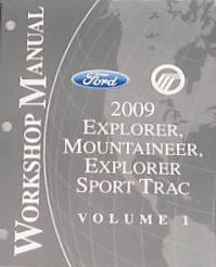 2009 Ford Explorer, Explorer Sport Trac & Mercury Mountaineer Factory Workshop Manual - 2 Vol. Set