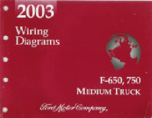 2003 Ford F-650 & F-750 Medium Duty Truck - Wiring Diagrams