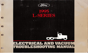 1995 Ford L-Series EVTM- Electrical and Vacuum Troubleshooting Manual