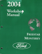 2004 Ford Freestar & Mercury Monterey Workshop Manual