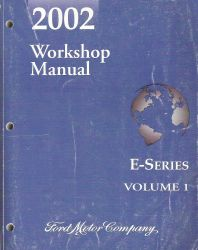 2002 Ford E-Series (Econoline Van) Workshop Manual