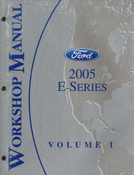 2005 Ford E-Series Factory Workshop Manual 2 Volume Set