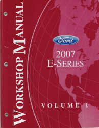 2007 Ford E-Series / Econoline Van Factory Workshop Manual - 2 Volume Set