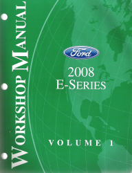 2008 Ford E-Series Factory Workshop Manual - 2 Volume Set