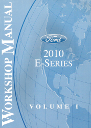 2010 Ford E-Series Factory Workshop Manual - 2 Volume Set