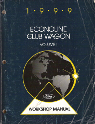 1999 Ford Econoline, Club Wagon Workshop Manual - 2 Volume Set