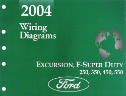 2004 Ford Excursion, F250, F350, F450, F550 & F-Super Duty Truck - Wiring Diagrams