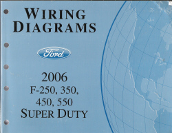 2006 Ford F250, F350, F450 & F550 Factory Truck Super Duty - Wiring Diagrams