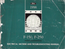 1998 Ford F150 & F250 Electrical and Vacuum Troubleshooting Manual (EVTM)
