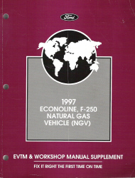 1997 Ford Econoline, F-250 Natural Gas Vehicle Electrical Vacuum Troubleshooting (EVTM) Manual Supplement