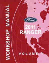 2011 Ford Ranger Factory Workshop Manual - 2 Volume Set