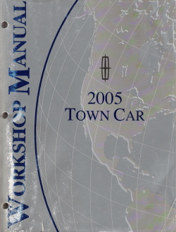 2005 Lincoln Town Car Factory Service Manual
