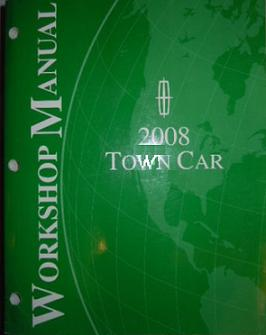 2008 Lincoln Town Car Factory Service Manual